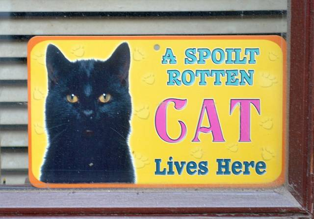 Spoilt Rotten Cat Sign